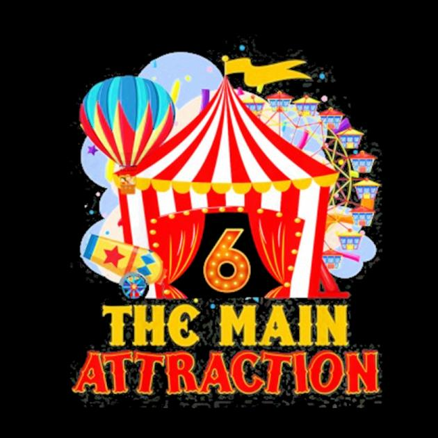 Kids the main attractions 6th birthday 6 years old circus lover preview
