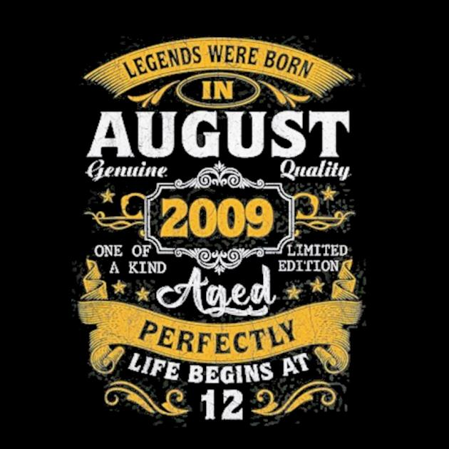 Legends born in august 2009 12th birthday 12 years old preview